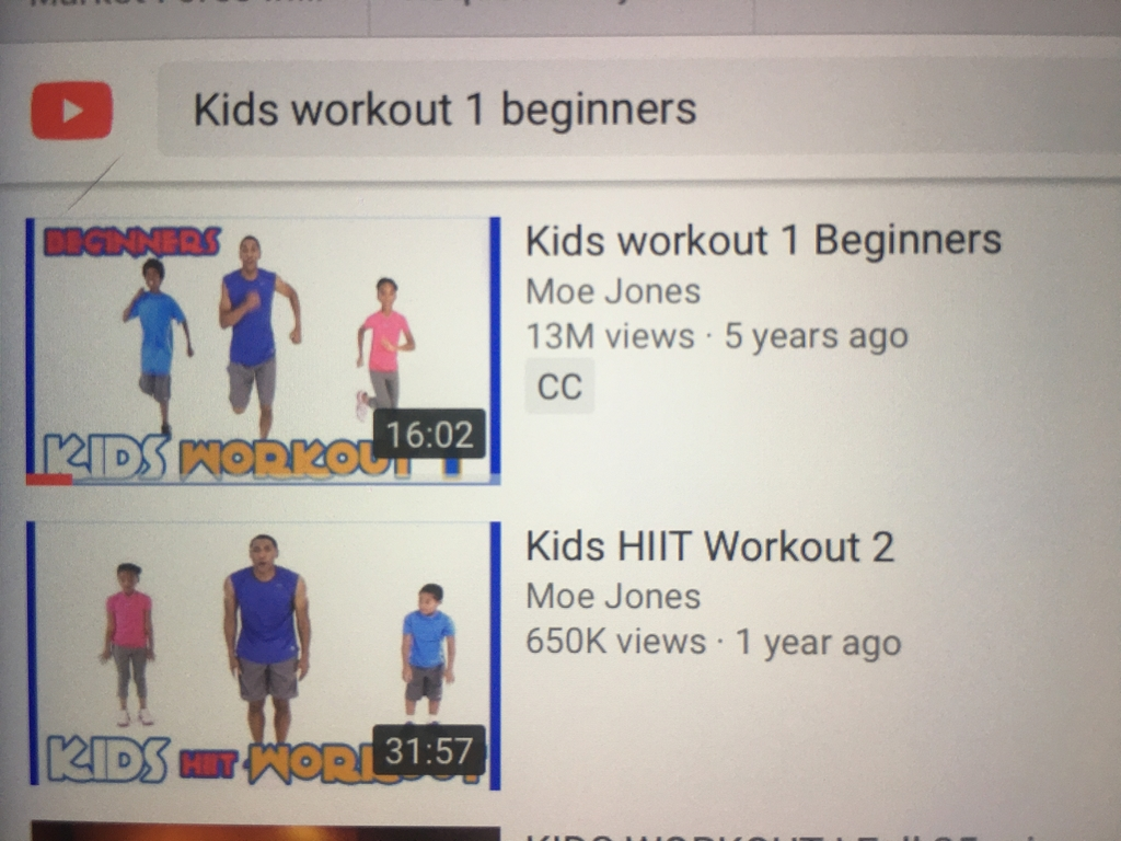 Great videos I found for you all on ytube punch in kids workout 1 beginners if you need anything email me be safe Mr.  Smith